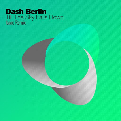 Dash Berlin альбом Till The Sky Falls Down (Isaac Remix)
