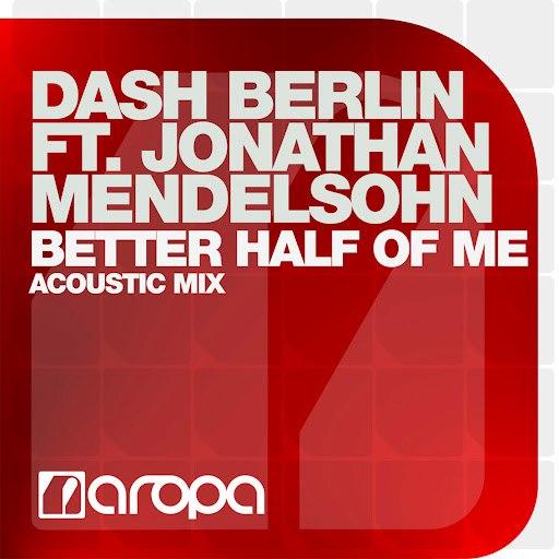Dash Berlin альбом Better Half Of Me