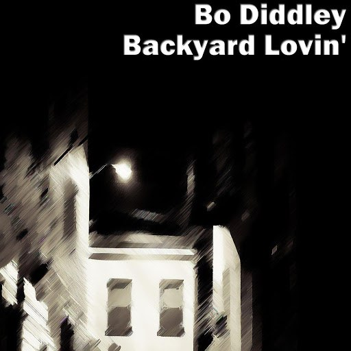 Bo Diddley альбом Backyard Lovin'