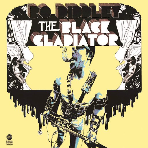 Bo Diddley альбом The Black Gladiator