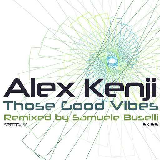 Alex Kenji альбом Those Good Vibes