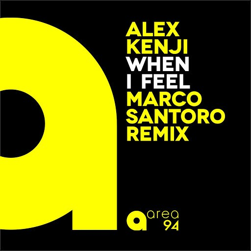 Alex Kenji альбом When I Feel (Marco Santoro Remix)