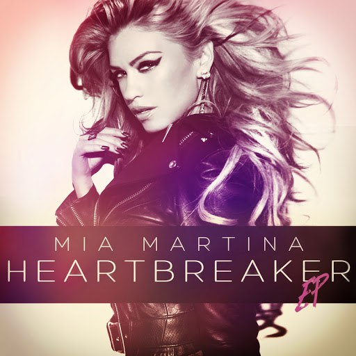 Mia Martina альбом HeartBreaker