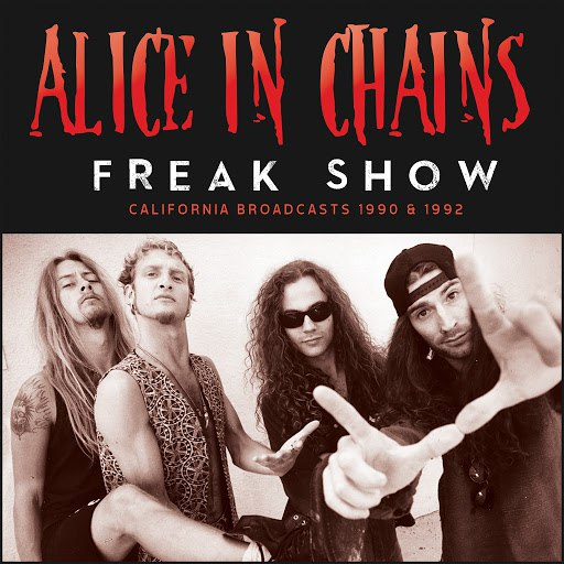 Alice in Chains альбом Freak Show (Live)