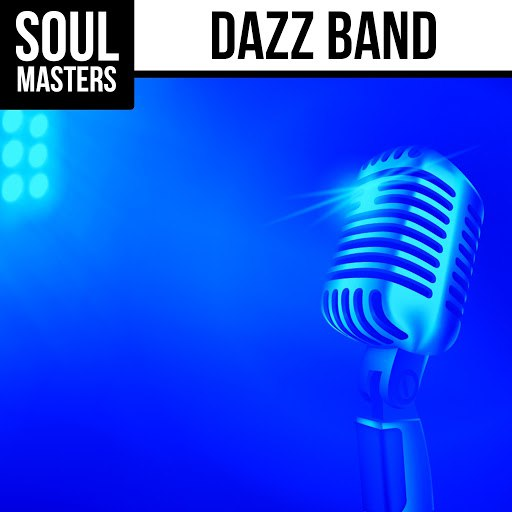 Dazz Band альбом Soul Masters: Dazz Band