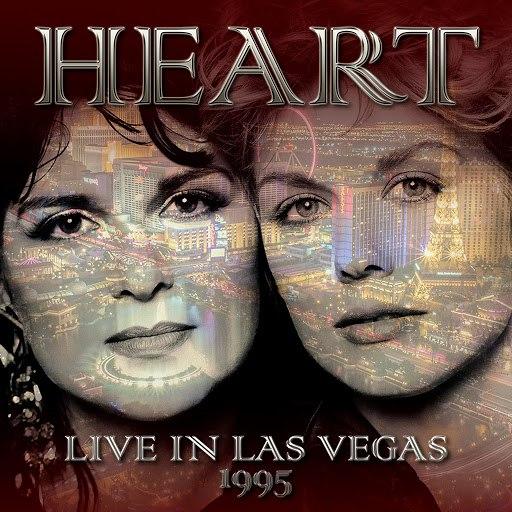 Heart альбом Live in Las Vegas, 1995