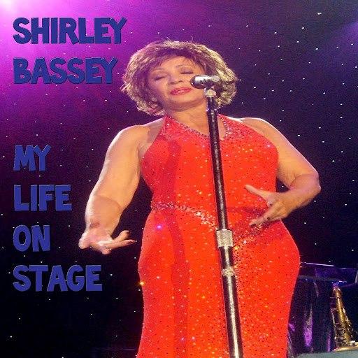 Shirley Bassey альбом My Life On Stage