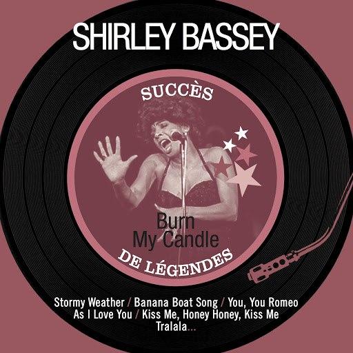Shirley Bassey альбом Burn My Candle (Succès de légendes)