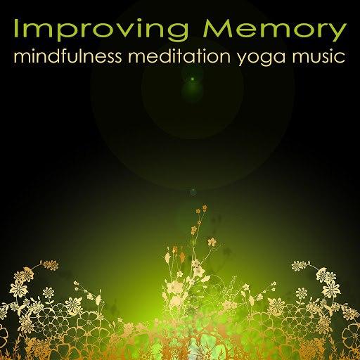 Namaste альбом Improving Memory Mindfulness Meditation Yoga Music – Powerful Meditation Songs