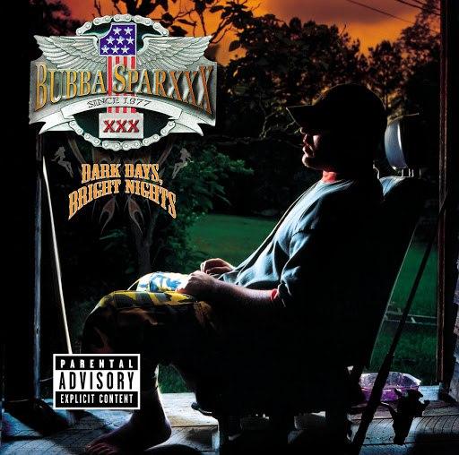 Bubba Sparxxx альбом Dark Days, Bright Nights (Parental Advisory)