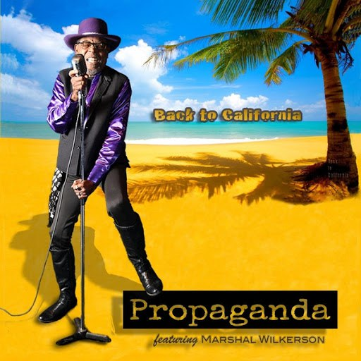 Propaganda альбом Back to California