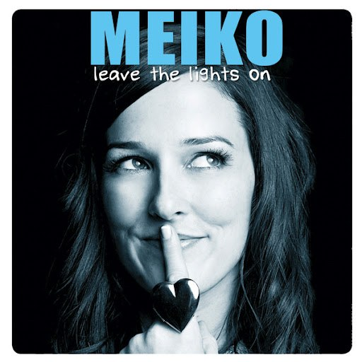 Meiko альбом Leave The Lights On