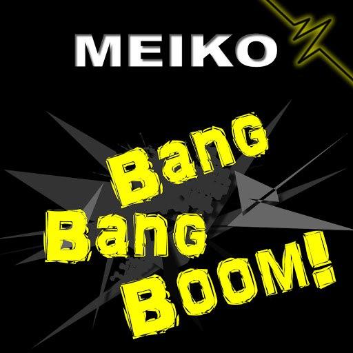 Meiko альбом Bang Bang Boom!