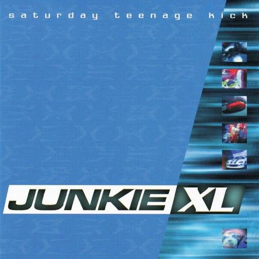 Junkie XL альбом Saturday Teenage Kick