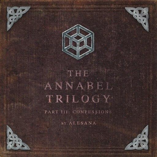 Alesana альбом The Annabel Trilogy Part III: Confessions