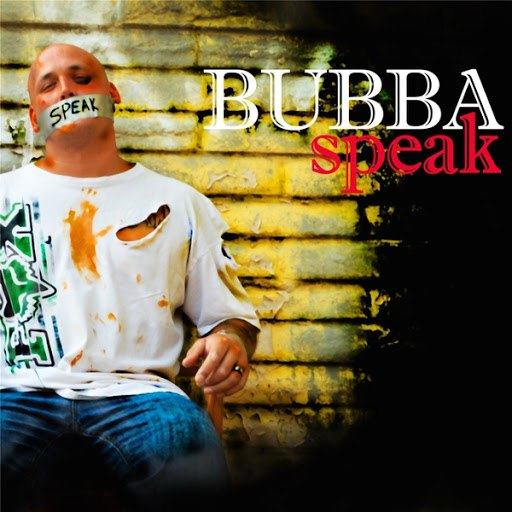 Bubba альбом Speak