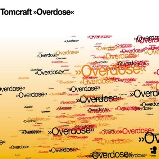 Tomcraft альбом Overdose