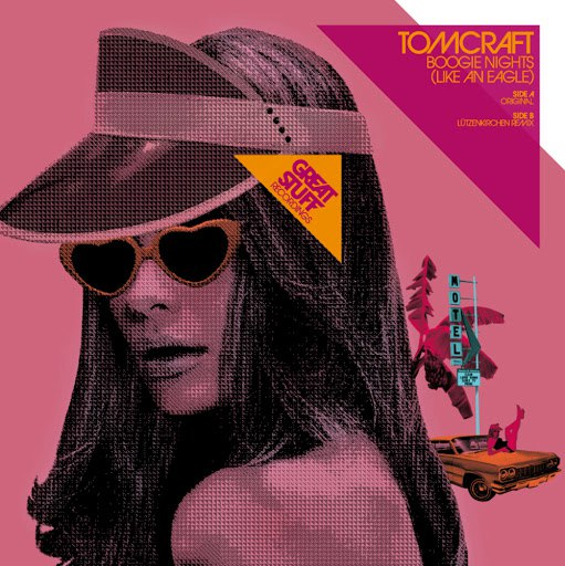 Tomcraft альбом Boogie Nights (Like An Eagle)
