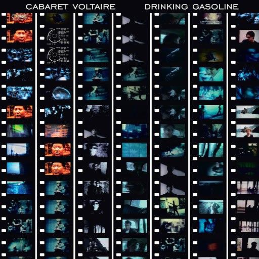 Cabaret Voltaire альбом Drinking Gasoline (remastered)