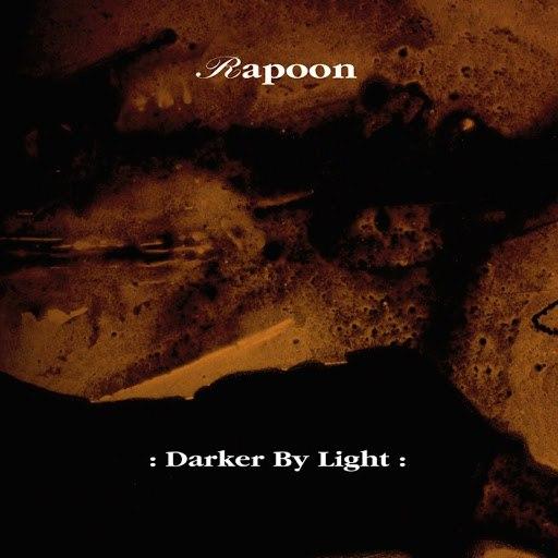 Rapoon альбом Darker By Light