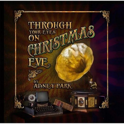 Abney Park альбом Through Your Eyes On Christmas Eve