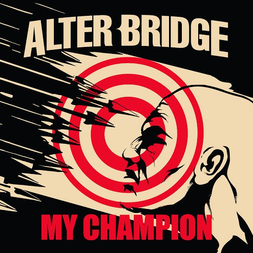 Alter Bridge альбом My Champion