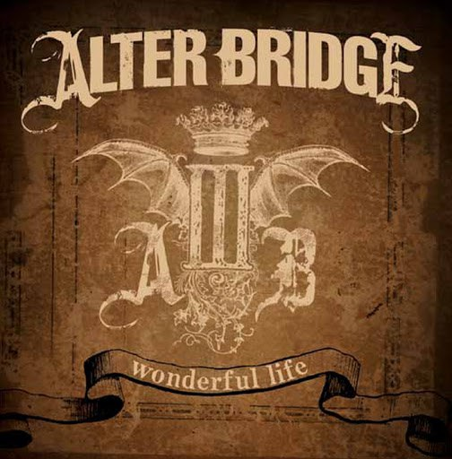 Alter Bridge альбом Wonderful Life