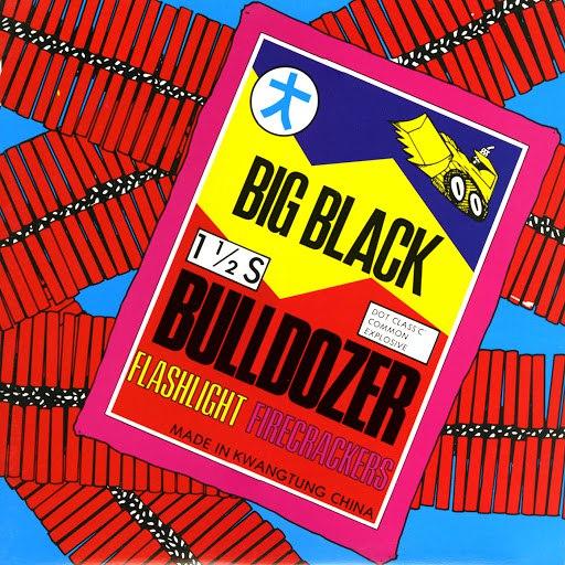 Big Black альбом Bulldozer (Remastered)