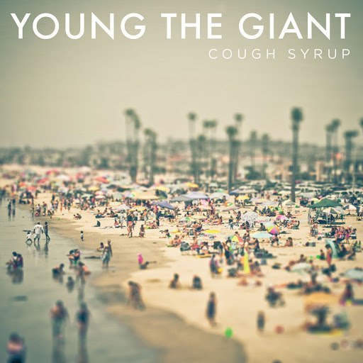 Young The Giant альбом Cough Syrup