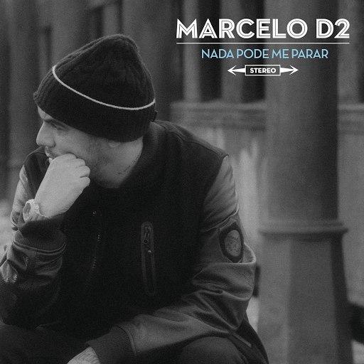 Marcelo D2 альбом Nada Pode Me Parar