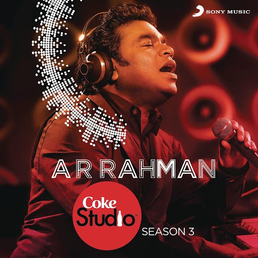 A.R. Rahman альбом Coke Studio India Season 3: Episode 1