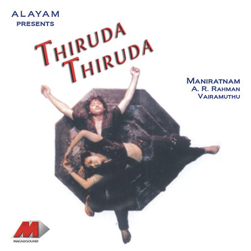 A.R. Rahman альбом Thiruda Thiruda (Original Motion Picture Soundtrack)