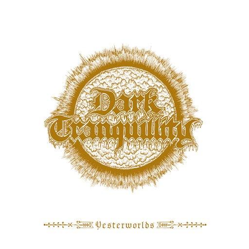 Dark Tranquillity альбом Yesterworlds