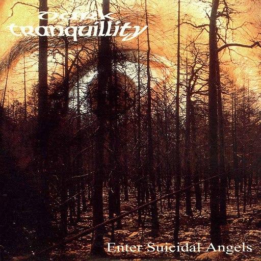 Dark Tranquillity альбом Enter Suicidal Angels