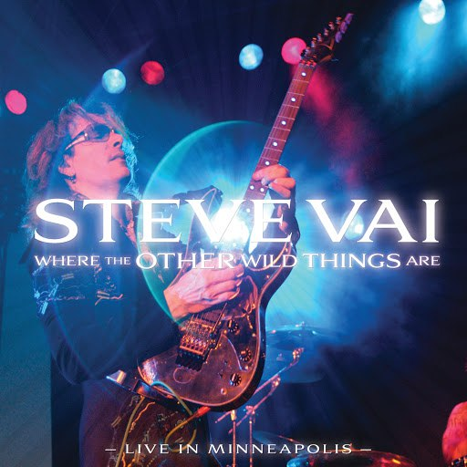 Steve Vai альбом Where The Other Wild Things Are (Live In Minneapolis)