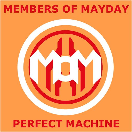 Members of Mayday альбом Perfect Machine