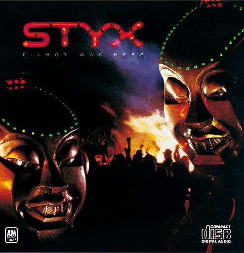 Styx альбом Kilroy Was Here