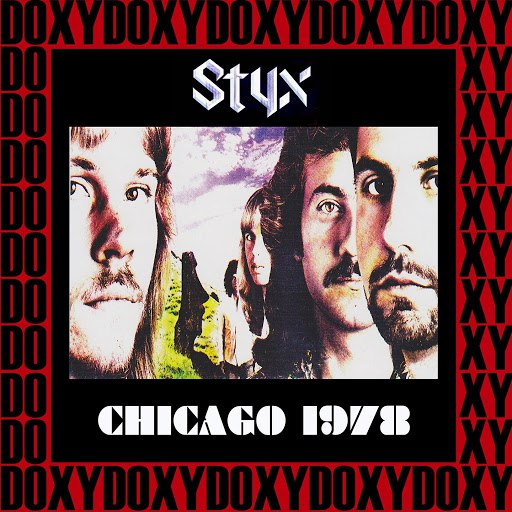 Styx альбом Chicago Stadium, December 17th, 1978 (Doxy Collection, Remastered, Live on Fm Broadcasting)