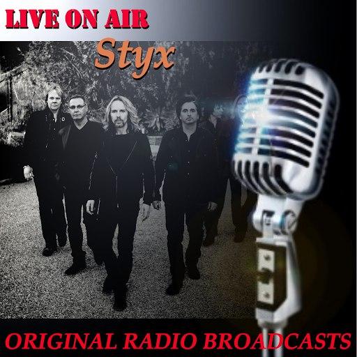 Styx альбом Live on Air: Styx