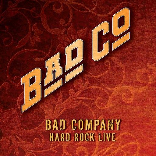 Bad Company альбом Hard Rock Live
