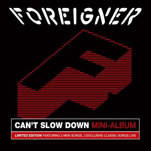 Foreigner альбом Can't Slow Down (Mini Album) [Live]