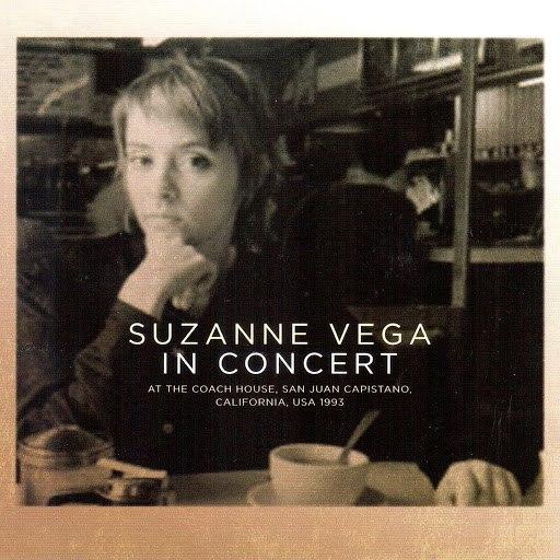 Suzanne Vega альбом In Concert (Live at the Coach House, San Juan Capistano 1993)