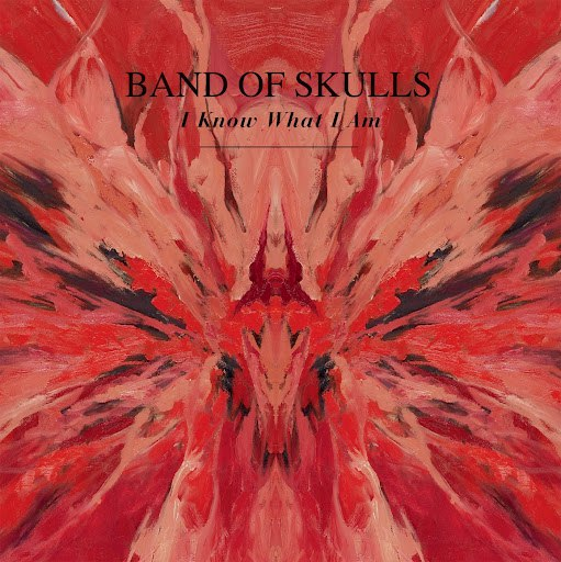 Band Of Skulls альбом I Know What I Am digital single