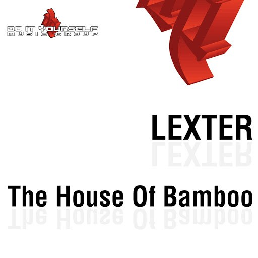 Lexter альбом The House of Bamboo
