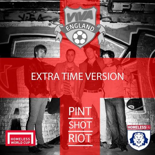 Pint Shot Riot альбом Viva England (Extra Time Version)