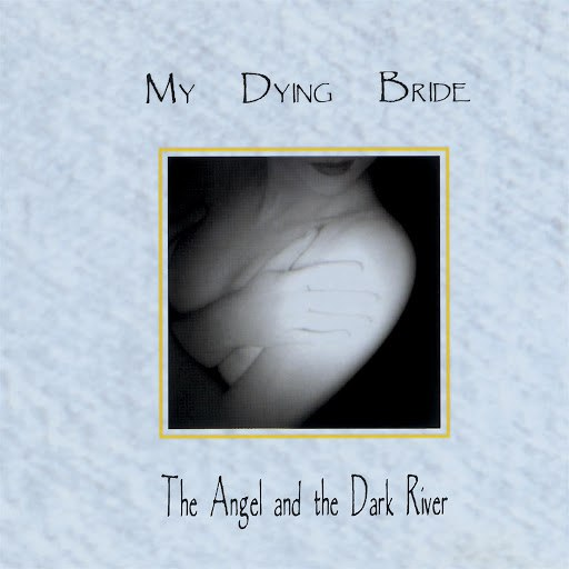 My Dying Bride альбом The Angel & The Dark River