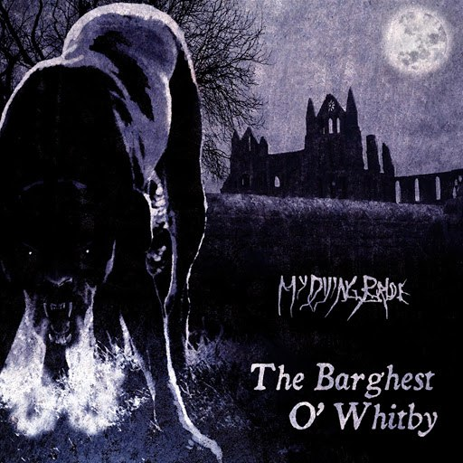 My Dying Bride альбом The Barghest O'Whitby