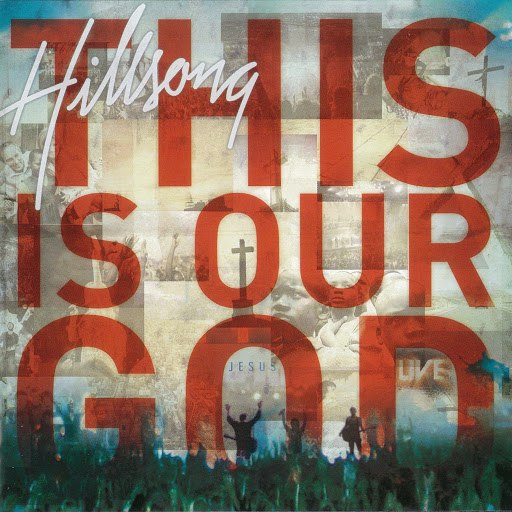 Hillsong United альбом This Is Our God