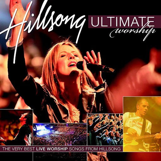 Hillsong United альбом Ultimate Worship Vol 1