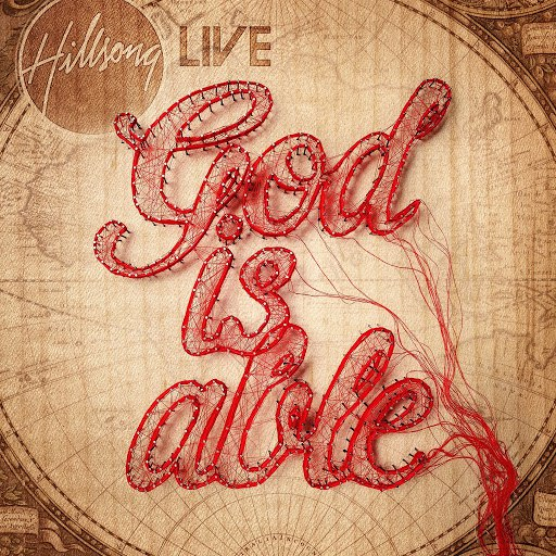 Hillsong United альбом God Is Able